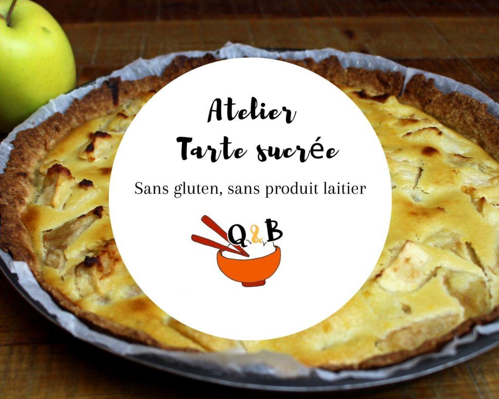 atelier en ligne sans gluten sans lait tarte sucrée
