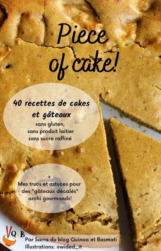 ebook de recettes de gâteaux sans gluten sans produit laitier sans sucre raffiné