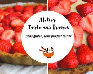 atelier tarte aux fraises
